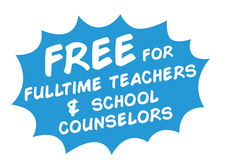 free for verified teachers & school counselors