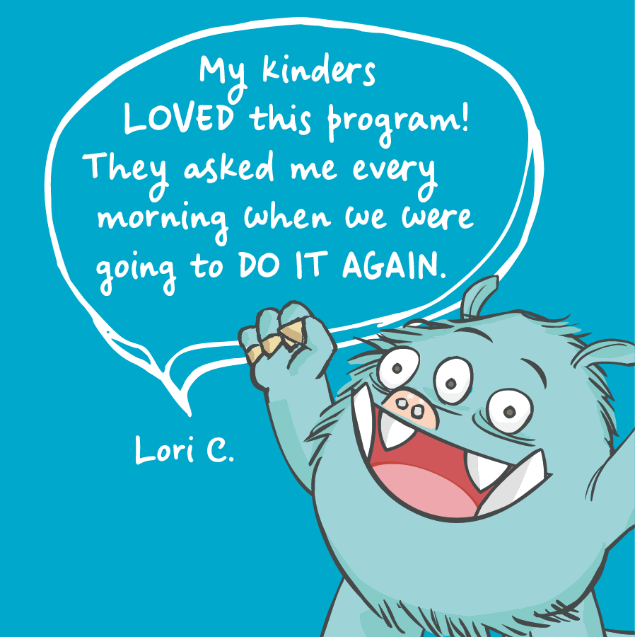 My kinders loved this program! They asked me every morning when we were going to do it again. Lori C.