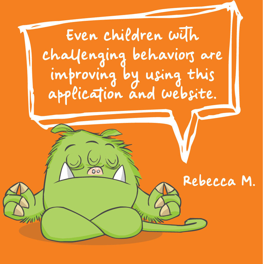 Even children with challenging behaviors are improving by using this application and website. Rebecca M.